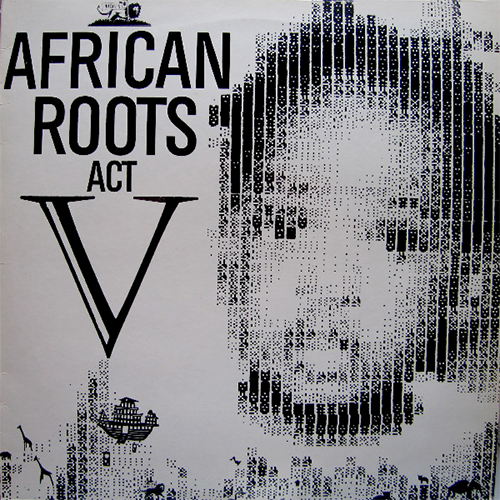 African Roots Act 5